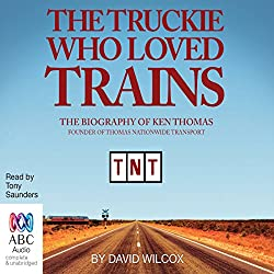 The Truckie Who Loved Trains