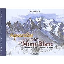 AQUARELLES SUR LE TOUR DU MONT-BLANC