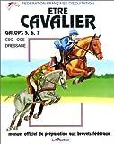 etre cavalier galops 5 6 7