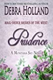 img - for Mail-Order Brides of the West: Prudence: A Montana Sky Novel (Montana Sky Series) book / textbook / text book