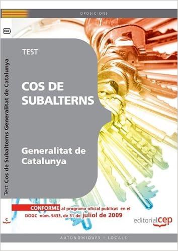 Cos De Subalterns De La Generalitat De Catalunya. Test por Sin Datos epub