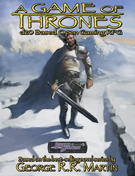 Amazon Com A Game Of Thrones D20 Based Open Gaming Rpg 9781588469427 George R R Martin Mark Mackinnon Michelle Lyons Books