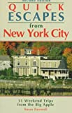 img - for Quick Escapes from New York City: 31 Weekend Trips from the Big Apple (2nd ed) book / textbook / text book