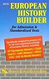 European History Builder for Admission and Standardized Tests, Research & Education Association Editors, 0878917829