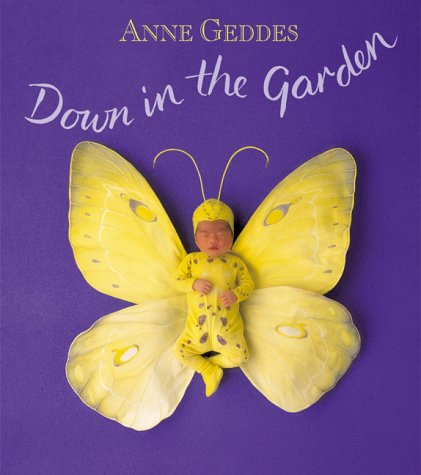 Down In The Garden by Anne Geddes