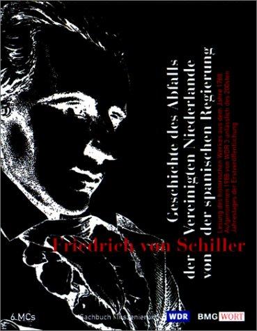 Geschichte des Abfalls der Vereinigten Niederlande von der spanischen Regierung: Inszenierung Hörkassette – Audiobook, 1. September 2000 Thomas Holtzmann Friedrich von Schiller BMG Wort 3898300854
