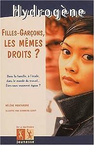 Filles-garçons, les mêmes droits ? par Hélène Montardre