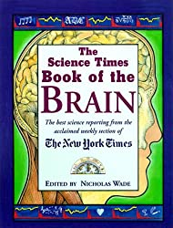 The Science Times Book of The Brain