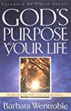 img - for God's Purpose for Your Life book / textbook / text book