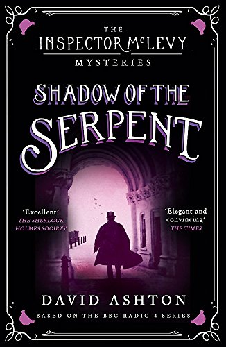 Shadow of the Serpent: An Inspector McLevy Mystery 1