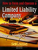 How to Form and Operate a Limited Liability Company, Gregory C. Danman, 1551801825