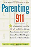 Parenting 911, Charlene C. Giannetti and Margaret Sagarese, 0767903218