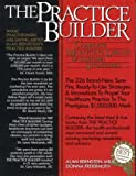 The Practice Builder, Alan Bernstein and Donna Freiermuth, 0136787983