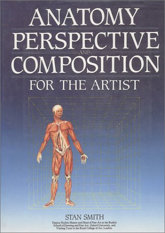Read Online Anatomy, Perspective and Composition for the Artist pdf