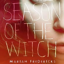 Season of the Witch Audiobook by Mariah Fredericks Narrated by Caitlin Davies