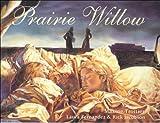 Prairie Willow, Maxine Trottier, 0773761004