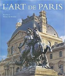 L'Art de Paris par Pérouse de Montclos