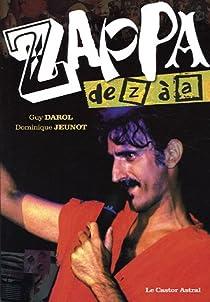 Zappa de Z à A par Darol