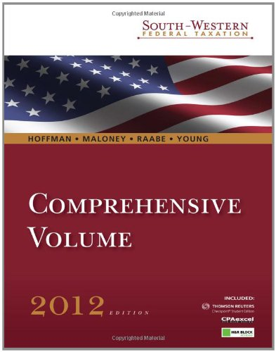 South-Western Federal Taxation 2012: Comprehensive Student edition