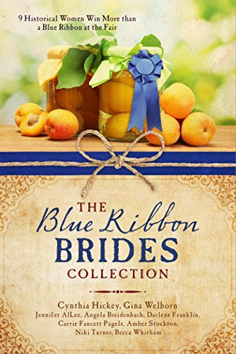The Blue Ribbon Brides Collection: 9 Historical Women Win More than a Blue Ribbon at the - Malls Stockton