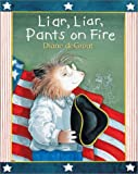 Liar, Liar, Pants on Fire, Diane deGroat, 1587172143