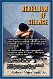 img - for Rebellion of Silence book / textbook / text book