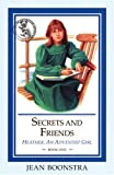 Secrets and Friends (Heather, An Adventist Girl)