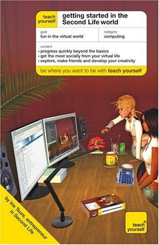 Tyco Life (Teach Yourself Getting Started in the Second Life World (TYCO) by Irie Tsure (2008-09-26))