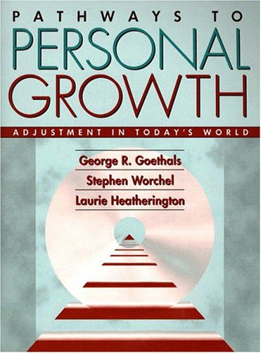 Books : Pathways to Personal Growth: Adjustment in Today's World
