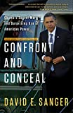 Download Confront and Conceal: Obama's Secret Wars and Surprising Use of American Power in PDF ePUB Free Online