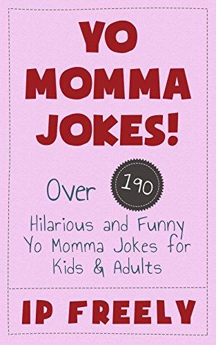 jokes yo momma jokes over 190 hilarious and funny yo momma jokes