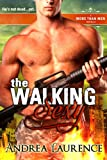 The Walking Sexy : A More Than Men Novella