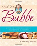 Feed Me Bubbe, Bubbe and Avrom Honig, 0762441887