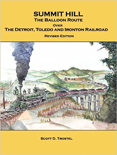 Book Summit Hill: The Balloon Route over The Detroit, Toledo and Ironton Railroad
