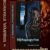 Midnatsgyden (The Morganville Vampires 3) | Rachel Caine