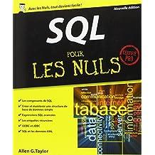 SQL pour les Nuls: Certifié pro