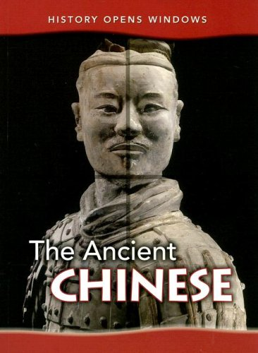 Read Online The Ancient Chinese (History Opens Windows) PDF