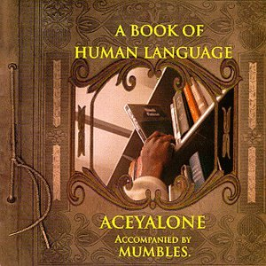 A Book Of Human Language (Accompanied By Mumbles)