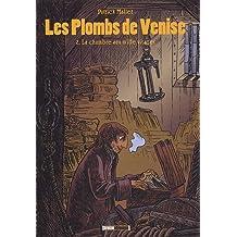 Plombs de Venise (Les), t. 02
