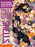 img - for National Audubon Society First Field Guide: Shells book / textbook / text book