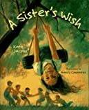 A Sister's Wish, Kate Jacobs, 0786801387