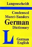 Condensed Muret-Sanders English-German Dictionary, Muret-Sanders and Langenscheidt Publishers Staff, 0887290078