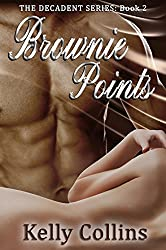 Brownie Points (The Decadent Series Book 2)