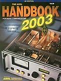 The ARRL Handbook for Radio Communications 2003