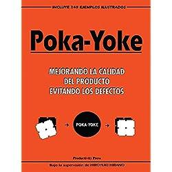 Poka-yoke (Spanish): Mejorando la Calidad del Producto Evitando los Defectos