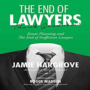 The End of Lawyers, Thank Goodness! Audiobook