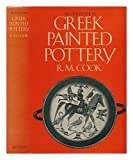 Greek Painted Pottery, Cook, Robert M., 0416761704