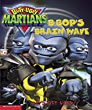 B. Bop's Brainwave, Scholastic, Inc. Staff, 0439403987