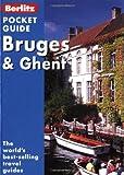 Bruges and Ghent, George McDonald and Lindsay Bennett, 9812460888