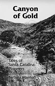 Canyon Gold Tales Catalina Pioneers ebook